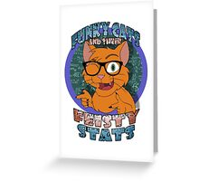 Funky Cats and their Feisty Stats Greeting Card