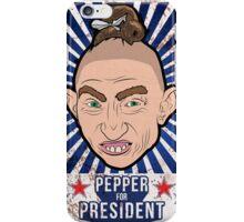 Pepper For President! iPhone Case/Skin