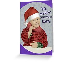 Merry Christmas Dawg Greeting Card