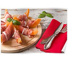 Cutting board with prosciutto and melon Poster
