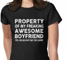 Property Of My Awesome Boyfriend Tshirt for your girlfriend Womens Fitted T-Shirt