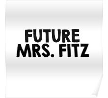 Future Mrs. Fitz Poster