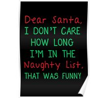 FUNNY QUOTE FOR SANTA CLAUS Poster