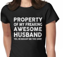 Property Of My Awesome Husband Tshirt for your wife Womens Fitted T-Shirt
