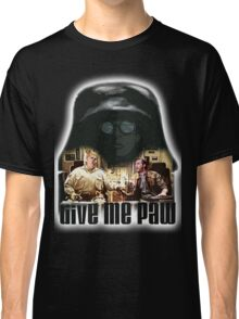 Give me paw Classic T-Shirt