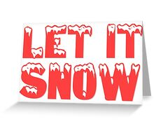 christmas cute typography let it snow frank sinatra t shirts Greeting Card