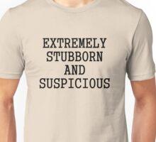 Extremely Stubborn Unisex T-Shirt