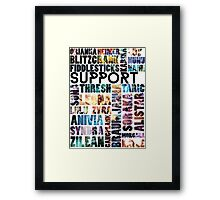 Supports of the League Framed Print