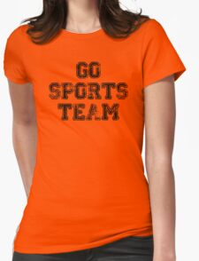 Go Sports Team Womens Fitted T-Shirt