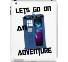 TARDIS- Let's go on an adventure #1 iPad Case/Skin