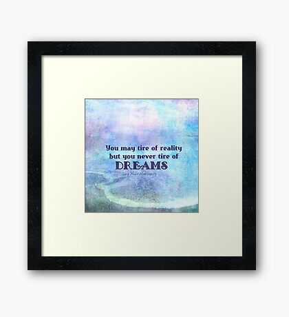 Dream Quote inspirational Framed Print