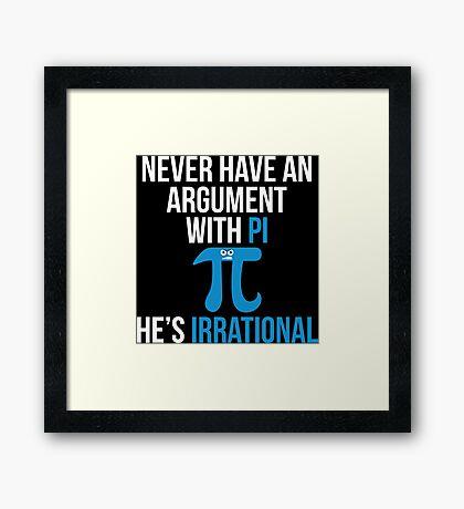 Pi is Irrational Framed Print