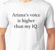 Ariana's voice Unisex T-Shirt