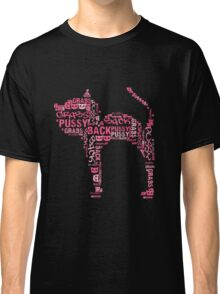 Pussy Grabs Back Kitty Cat Classic T-Shirt