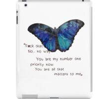 You are my number one priority iPad Case/Skin