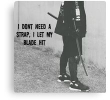 I let my blade hit- X Canvas Print