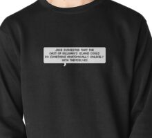 Jace Wayland Quote - The Mortal Instruments Pullover
