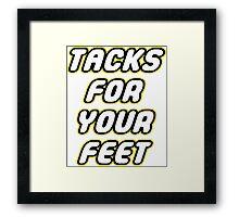 Tacks For Your Feet - Lego Parody Framed Print