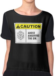 Caution Avoid Angering the DM Chiffon Top