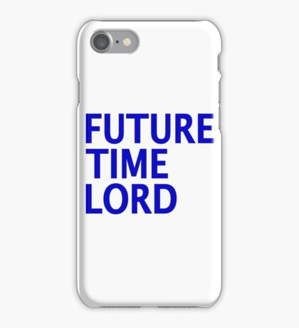 Doctor Who - Future Time Lord iPhone Case/Skin