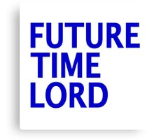 Doctor Who - Future Time Lord Canvas Print