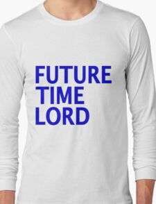 Doctor Who - Future Time Lord Long Sleeve T-Shirt