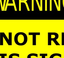 Do not read this sign.  Sticker