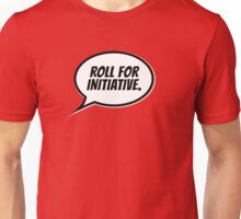 Roll for Initiative Unisex T-Shirt