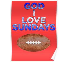 GOD I LOVE SUNDAYS Poster