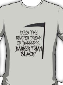 darker than black T-Shirt