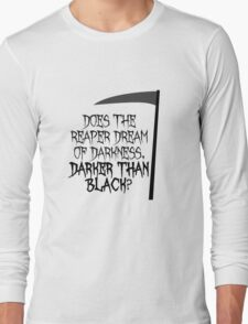 darker than black Long Sleeve T-Shirt