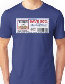 Turbo Lax Coupon Unisex T-Shirt