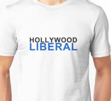 hollywood liberal Unisex T-Shirt