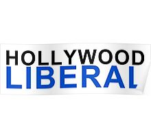 hollywood liberal Poster