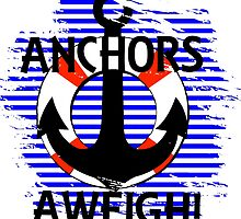 Anchors Aweigh! by abbstractdesign