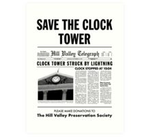 Save the clock tower Art Print
