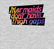 Mermaids don't have thigh gaps Womens Fitted T-Shirt