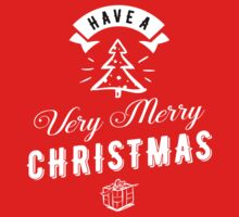 Have a Very Merry Christmas One Piece - Long Sleeve