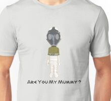 Are You My Mummy ( Black Text Clothing & Stickers ) Unisex T-Shirt