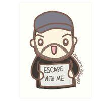 Escape Chris (2) Art Print