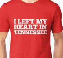 I Left My Heart In Tennessee Love Native Homesick T-Shirt Unisex T-Shirt
