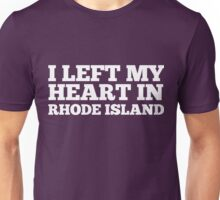I Left My Heart In Rhode Island Love Native T-Shirt Unisex T-Shirt