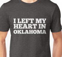 I Left My Heart In Oklahoma Love Native Homesick T-Shirt Unisex T-Shirt