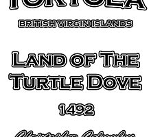 Tortola 1942 by Christopher Columbus by dejava