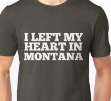 I Left My Heart In Montana Love Native Homesick T-Shirt Unisex T-Shirt