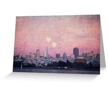 Where We Left Our Hearts (San Francisco) Greeting Card
