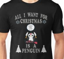 All I Want For Christmas Is A Penguin  T-Shirts. Unisex T-Shirt