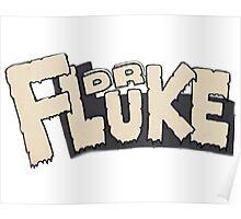 // Dr Fluke // Don't Stop Superheroes // Luke // Poster
