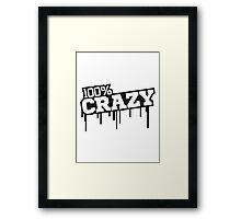 spray graffiti tropfen farbe 100 hundert prozent elegant text schrift logo design cool crazy verrückt verwirrt blöd dumm komisch gestört  Framed Print