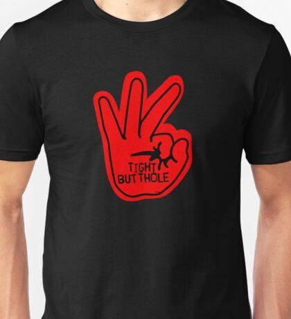 Tight Butthole Unisex T-Shirt